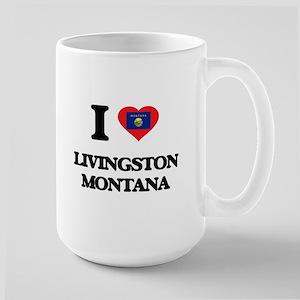 I love Livingston Montana Mugs