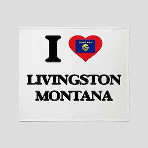 I love Livingston Montana Throw Blanket