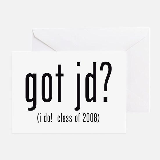 got jd? (i do! class of 2008) Greeting Card