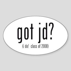 got jd? (i do! class of 2008) Oval Sticker