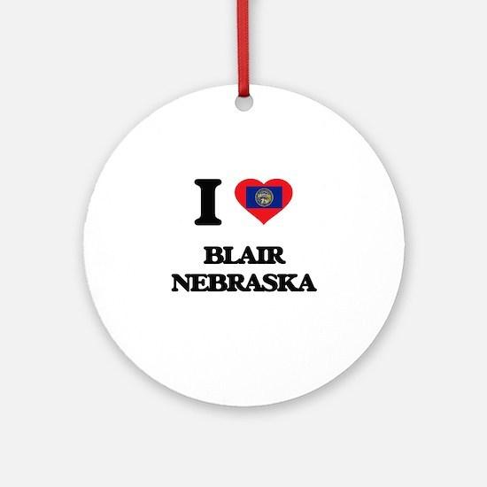 I love Blair Nebraska Ornament (Round)