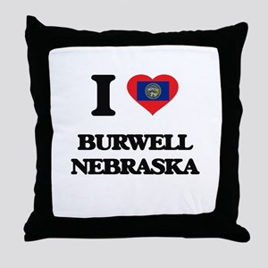 I love Burwell Nebraska Throw Pillow