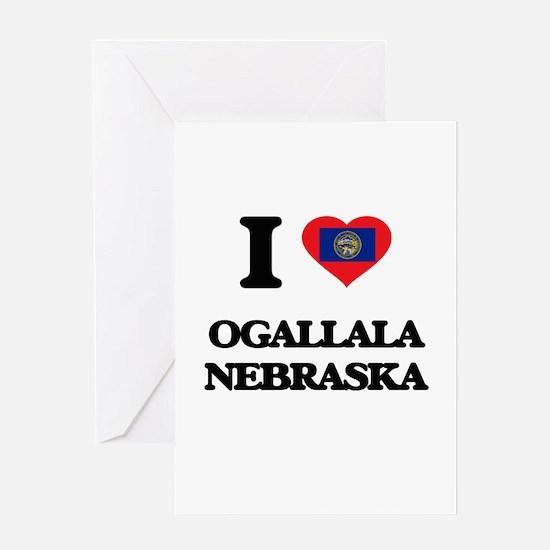 I love Ogallala Nebraska Greeting Cards
