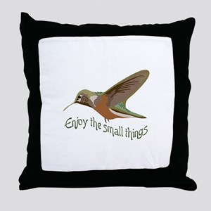 Enjoy The Small Things Throw Pillow