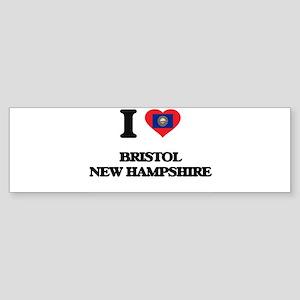 I love Bristol New Hampshire Bumper Sticker