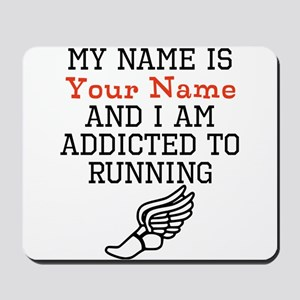 Running Addict Mousepad