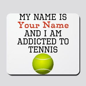 Tennis Addict Mousepad
