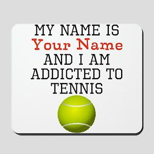 Tennis Addict Mousepad