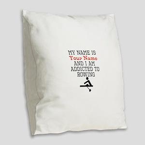 Rowing Addict Burlap Throw Pillow