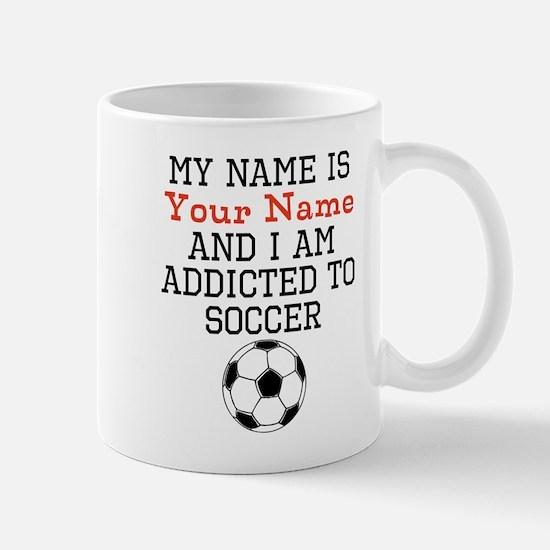 Soccer Addict Mugs