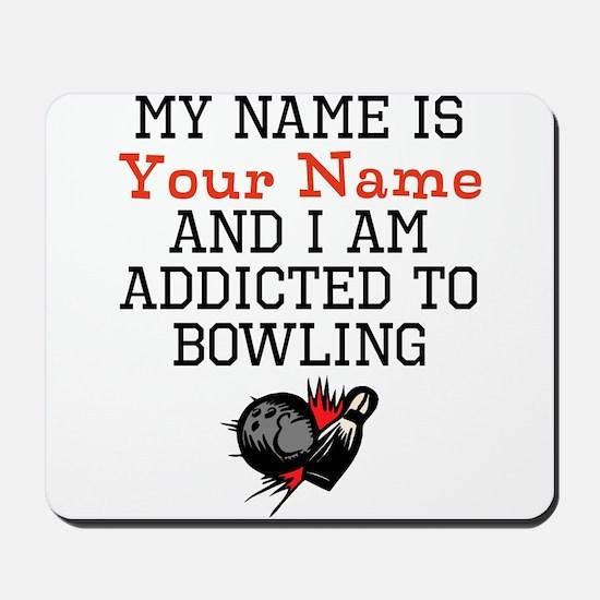 Bowling Addict Mousepad