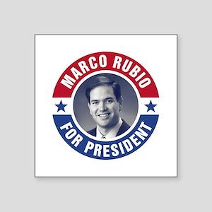 "Marco Rubio For President Square Sticker 3"" x 3"""
