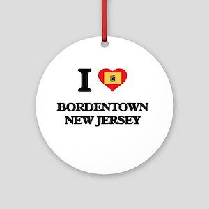 I love Bordentown New Jersey Ornament (Round)