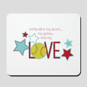 Softball My Game Mousepad