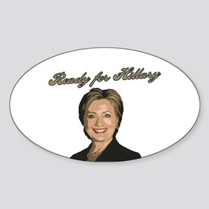 Ready for Hillary Sticker (Oval)