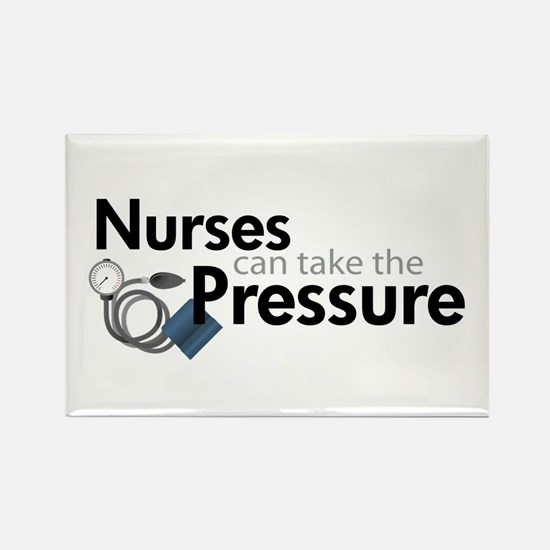 nurses can take the pressure Rectangle Magnet