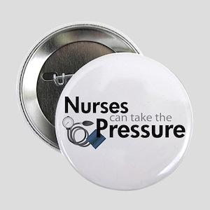 nurses can take the pressure Button