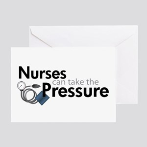 nurses can take the pressure Greeting Card