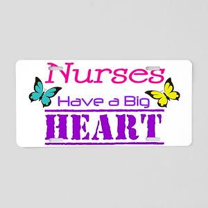 Nurses Have a Big Heart Aluminum License Plate