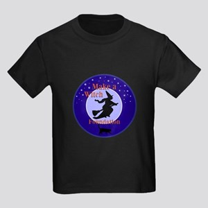 Make a Witch Foundation T-Shirt
