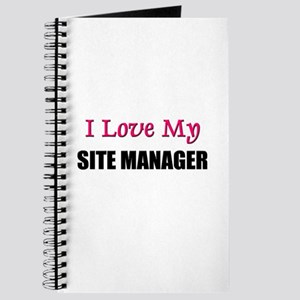 I Love My SITE MANAGER Journal