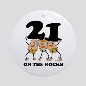 21 on the Rocks Ornament (Round)