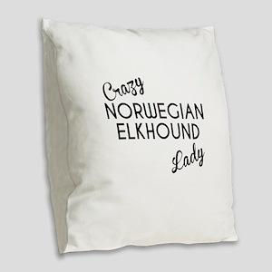 Crazy Norwegian Elkhound Lady Burlap Throw Pillow
