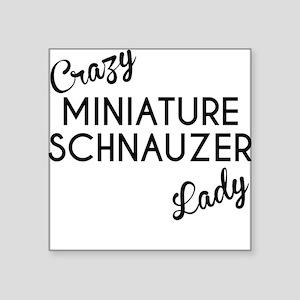 Crazy Miniature Schnauzer Lady Sticker