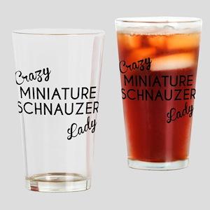 Crazy Miniature Schnauzer Lady Drinking Glass