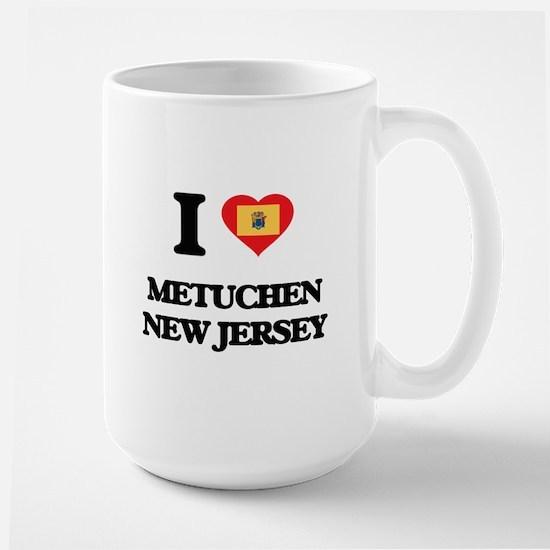 I love Metuchen New Jersey Mugs