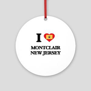 I love Montclair New Jersey Ornament (Round)