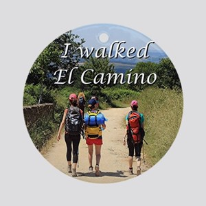 I walked El Camino, Spain Round Ornament