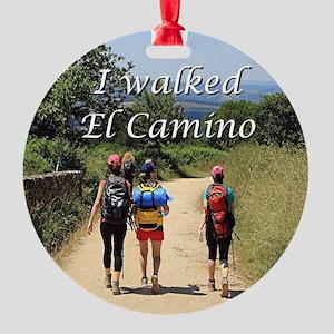 I walked El Camino, Spain Round Ornament