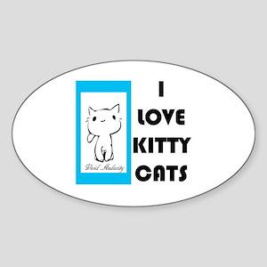 I LOVE KITTY CATS Sticker (Oval)