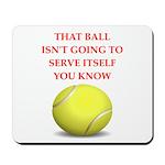 tennis joke Mousepad