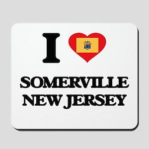 I love Somerville New Jersey Mousepad