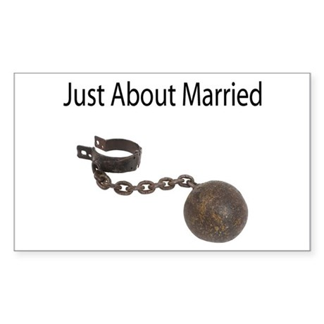 Just About Married Rectangle Sticker