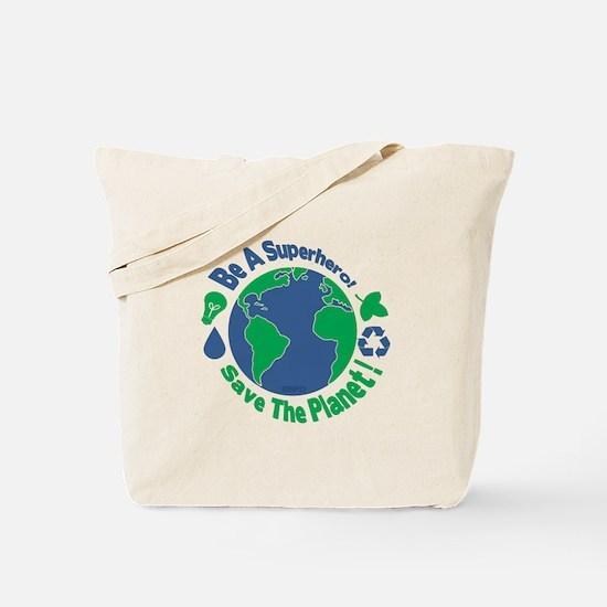 Earth Day Hero Tote Bag