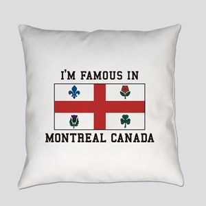 Famous In Montreal Everyday Pillow
