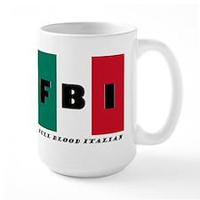 FBI Full Blood Italian Mugs