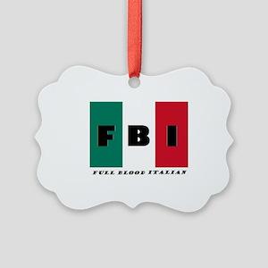 Fbi Full Blood Italian Picture Ornament