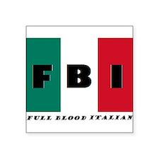FBI Full Blood Italian Sticker
