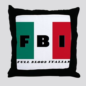 FBI Full Blood Italian Throw Pillow