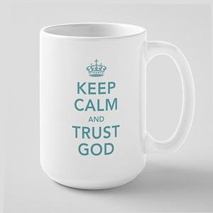Keep Calm and Trust God Mugs