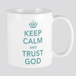 Keep Calm and Trust God Mugs