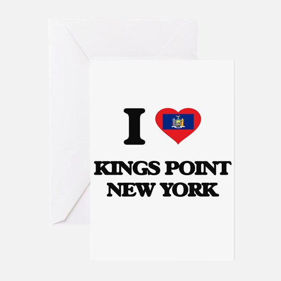 I love Kings Point New York Greeting Cards