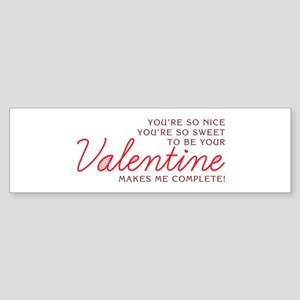 Be Your Valentine Bumper Sticker