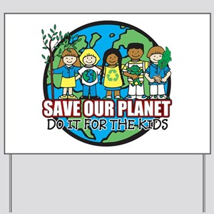 Save Our Planet Yard Sign