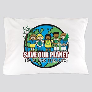 Save Our Planet Pillow Case