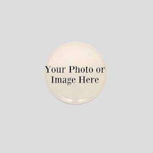 Your Photo or Design Here Mini Button